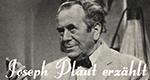 Joseph Plaut erzählt