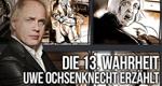 Die 13. Wahrheit – Uwe Ochsenknecht erzählt – Bild: 13th Street