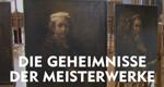 Die Geheimnisse der Meisterwerke – Bild: arte