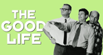 The Good Life – Bild: Touchstone Pictures
