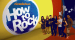 How to Rock – Bild: Nickelodeon