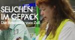 Seuchen im Gepäck – Die Veterinäre vom Zoll – Bild: Spiegel TV