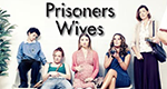 Prisoners' Wives – Bild: Phil Fisk/BBC/Tiger Aspect
