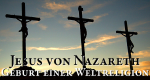 Jesus von Nazareth – Geburt einer Weltreligion – Bild: BBC