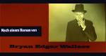Bryan Edgar Wallace – Bild: CCC Filmproduktion GmbH