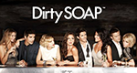 Dirty Soap – Bild: E! Entertainment Television