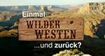 Einmal Wilder Westen und zurück: das Familienabenteuer – Bild: ZDF (Screenshot)