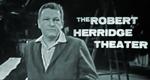 The Robert Herridge Theater