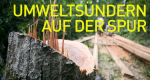 Umweltsündern auf der Spur – Bild: Nat Geo Wild