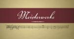 Meisterwerke der Klassik – Bild: ServusTV