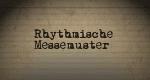 Rhythmische Messemuster