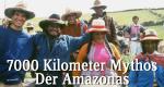 7000 Kilometer Mythos - Der Amazonas – Bild: rbb/BR/Wolfgang Brög