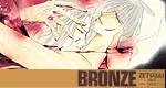 Zetsu Ai – Bronze