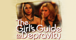 The Girl's Guide to Depravity – Bild: Rive Gauch Television