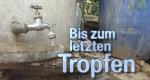 Bis zum letzten Tropfen – Bild: ZDF (Screenshot)