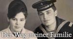 Der Weg meiner Familie – Bild: WDR/privat