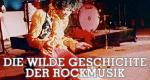 Die wilde Geschichte der Rockmusik – Bild: arte