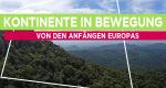 Kontinente in Bewegung – Bild: PHOENIX / ZDF / ARTE F