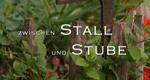 Zwischen Stall und Stube – Bild: Profil GmbH Film- und Fernsehproduktion