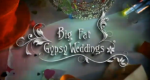 Gypsy Weddings – Kitsch, Pomp und Liebe – Bild: Channel 4