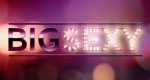 Big Sexy – Bild: Discovery Communications, LLC.