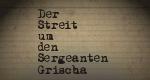 Der Streit um den Sergeanten Grischa