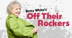 Betty White's Off Their Rockers – Bild: NBC