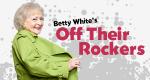 Betty White's Off Their Rockers – Bild: NBC