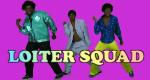 Loiter Squad – Bild: Adult Swim