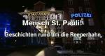 Mensch, St. Pauli! – Geschichten rund um die Reeperbahn – Bild: Spiegel TV Wissen
