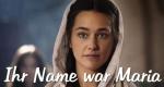 Ihr Name war Maria – Bild: BR