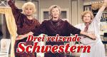 Drei reizende Schwestern – Bild: Icestorm Distribution Ltd.