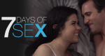 7 Days of Sex – Bild: Lifetime