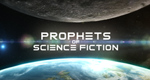 Die Science Fiction Propheten – Bild: Go Go Luckey Productions