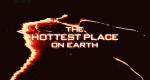 Der heißeste Ort der Erde – Bild: BBC