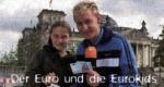 Der Euro und die Eurokids
