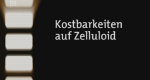 Kostbarkeiten auf Zelluloid – Bild: Bayerisches Fernsehen