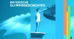 Bayerische Olympiageschichten – Bild: BR