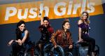 Push Girls – Bild: Sundance Channel