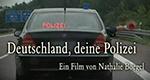 Deutschland, deine Polizei – Bild: Spiegel TV