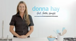 Donna Hay: Fast, Fresh, Simple – Bild: DH Television