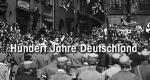 Hundert Jahre Deutschland – Bild: Spiegel TV