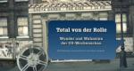 Total von der Rolle – Bild: ZDFinfo