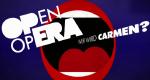 Open Opera - Wer wird Carmen? – Bild: arte