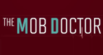 Mob Doctor – Bild: FOX