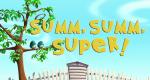 Summ, summ, super! – Bild: Release Company Kids