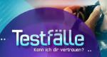 Testfälle – Kann ich dir vertrauen? – Bild: RTL