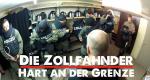 Die Zollfahnder – Hart an der Grenze – Bild: RTL II