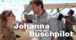 Johanna und der Buschpilot – Bild: ZDF/Boris Guderjahn