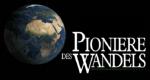 Pioniere des Wandels
